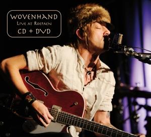 wovenhand-live at roepaen