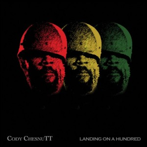 album2012-Cody-Chesnutt-Landing-On-A-Hundred-608x608