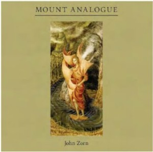 album2012-john-zorn-mount-analogue2