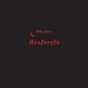 album2012John-Zorn--Nosferatu