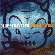 blues traveler truth-be-told