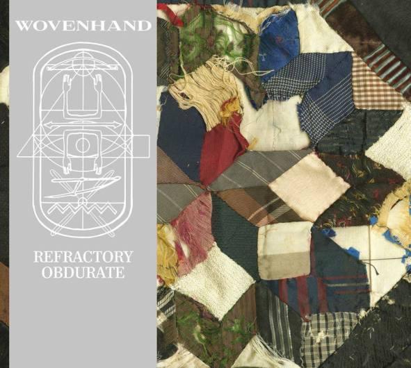 album-2014-wovenhand-refractory-obdurate-2