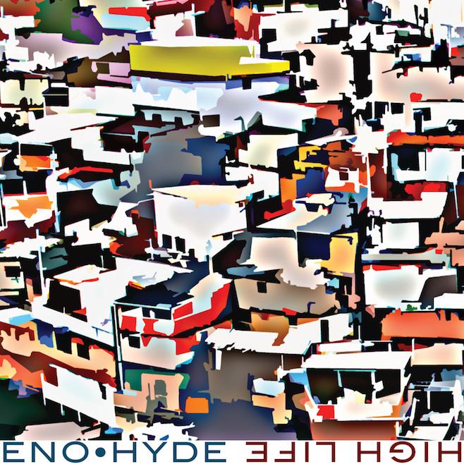 album-2014-eno-hyde-High-Life