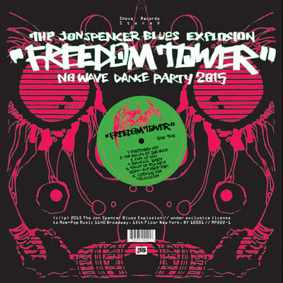 Jon Spencer Blues Explosion_Freedom Tower No Wave Dance Party 2015