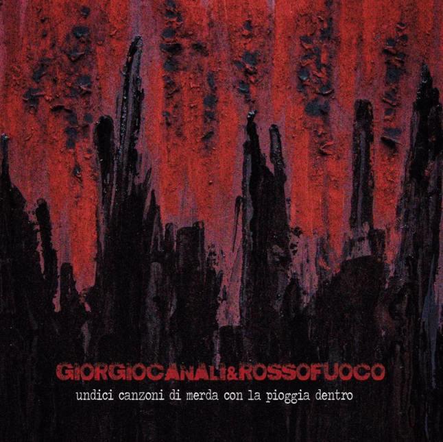 Giorgio Canali – Undici canzoni di merda con la pioggia dentro