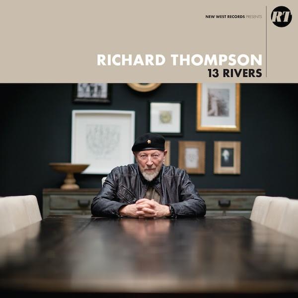richard-thompson-13-rivers
