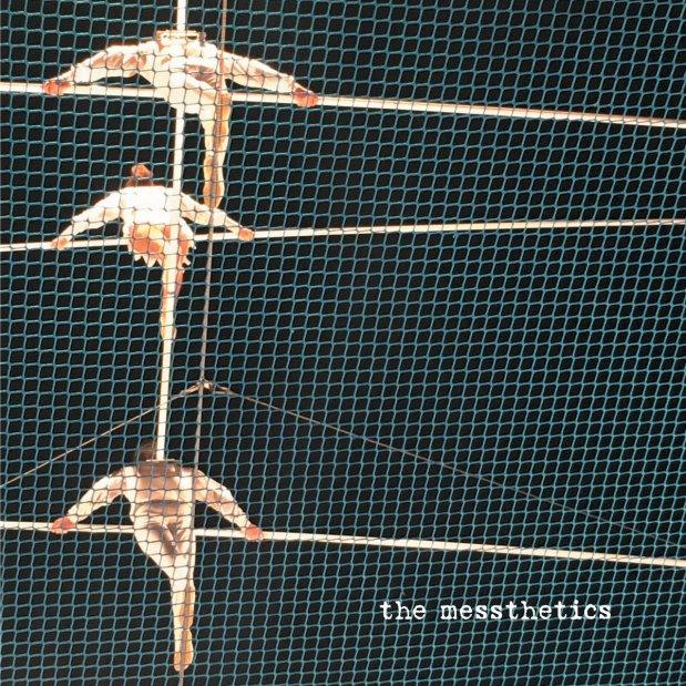 The Messthetics – The Messthetics