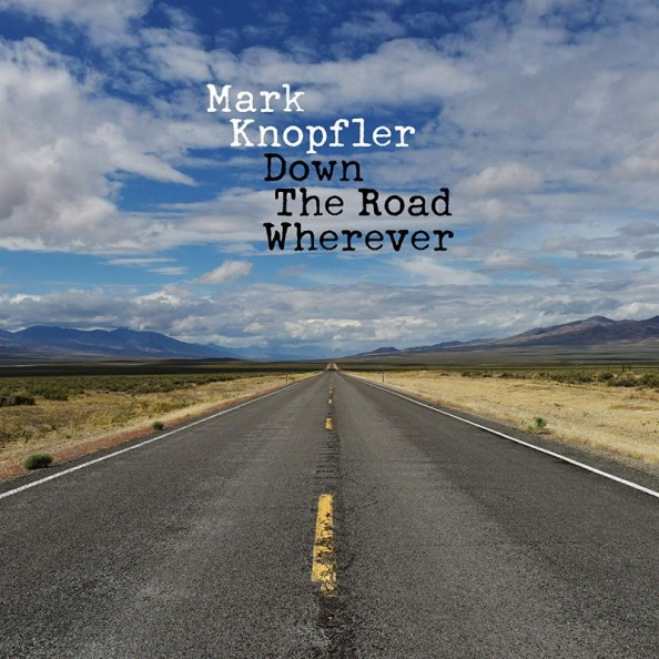 Mark Knopfler – Down the Road Wherever-2