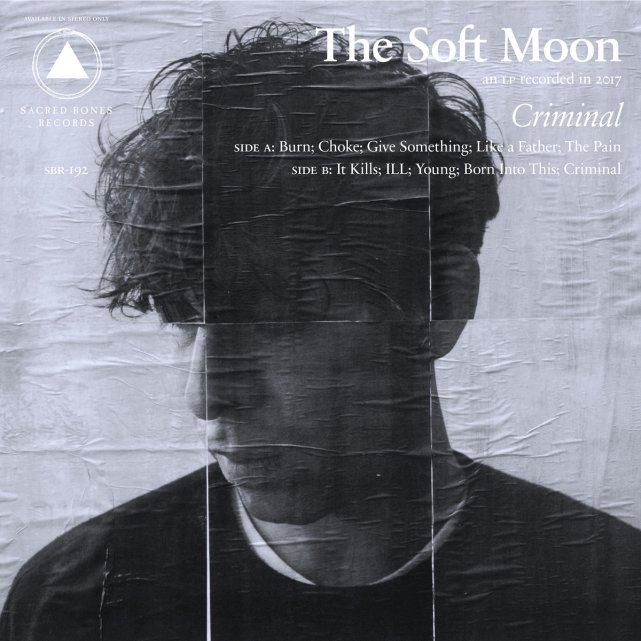 The Soft Moon – Criminal