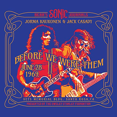 jorma kaukonen and jack casady bear's sonic journals before we were them