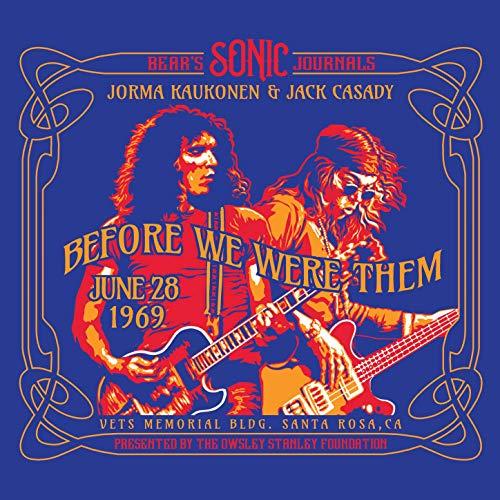 jorma kaukonen and jack casady bear's sonic journals before we were them