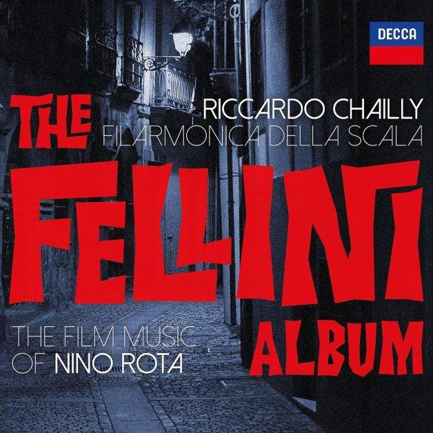 FILARMONICA DELLA SCALA & RICCARDO CHAILLY - The Fellini Album