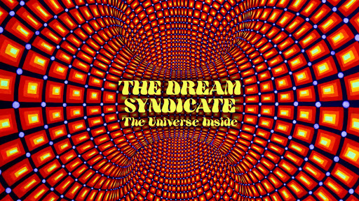 dream-syndicate-the-universe-inside-3