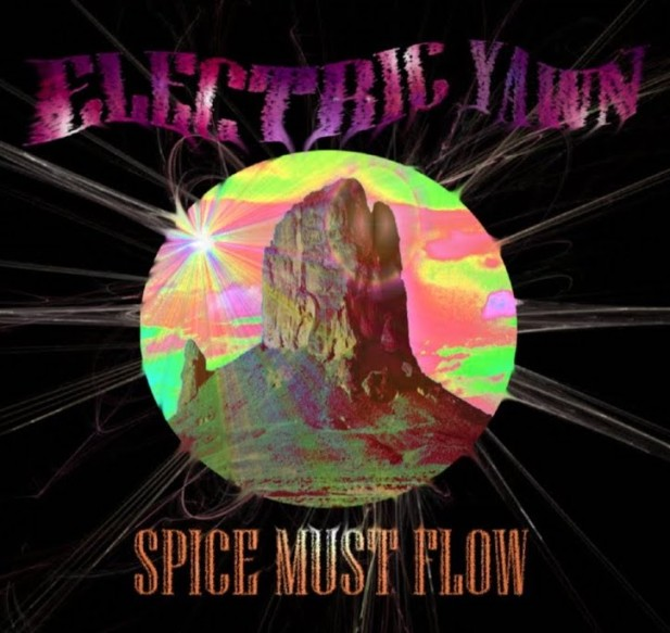 Electric Yawn - Spice Must Flow