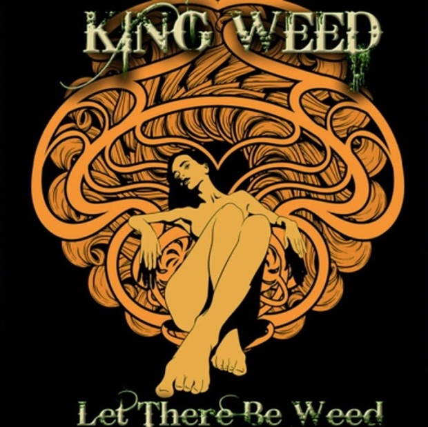 King Weed - Let There Be Weed