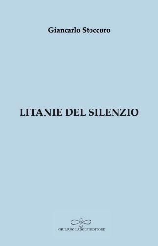 Litanie del silenzio - Giancarlo -Stoccoro